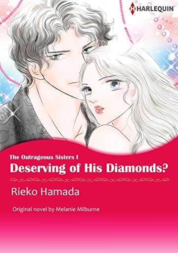 Deserving of His Diamonds? Vol. 1: The Outrageous Sisters I