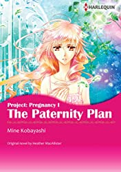 The Paternity Plan Vol. 1: Project: Pregnancy I