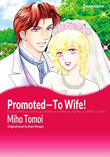 Promoted―To Wife!