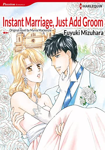 Instant Marriage, Just Add Groom
