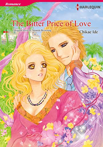 The Bitter Price of Love