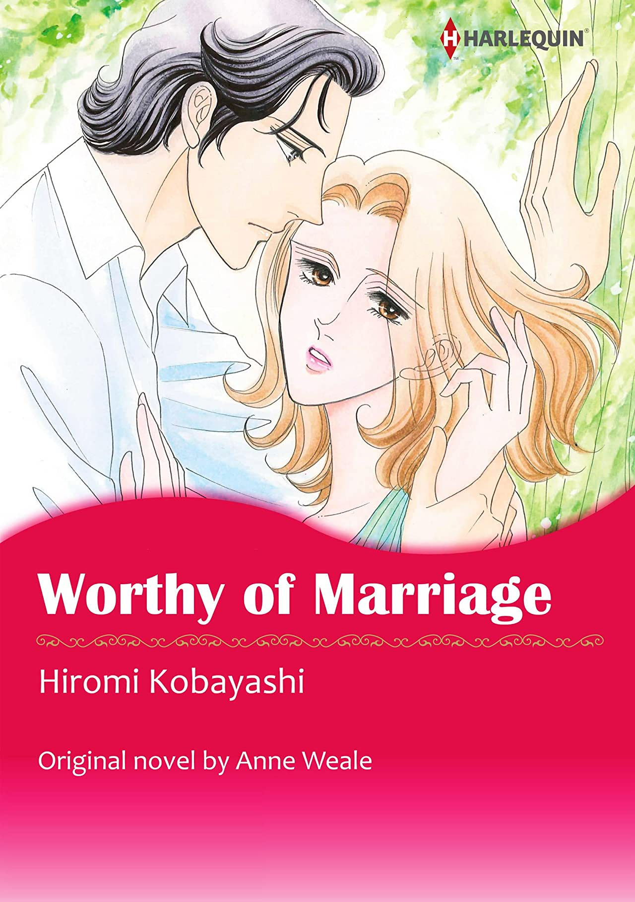 Worthy of Marriage