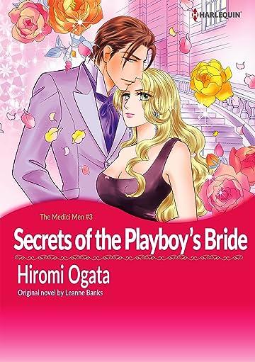 Secrets of The Playboy's Bride Vol. 3: The Medici Men III