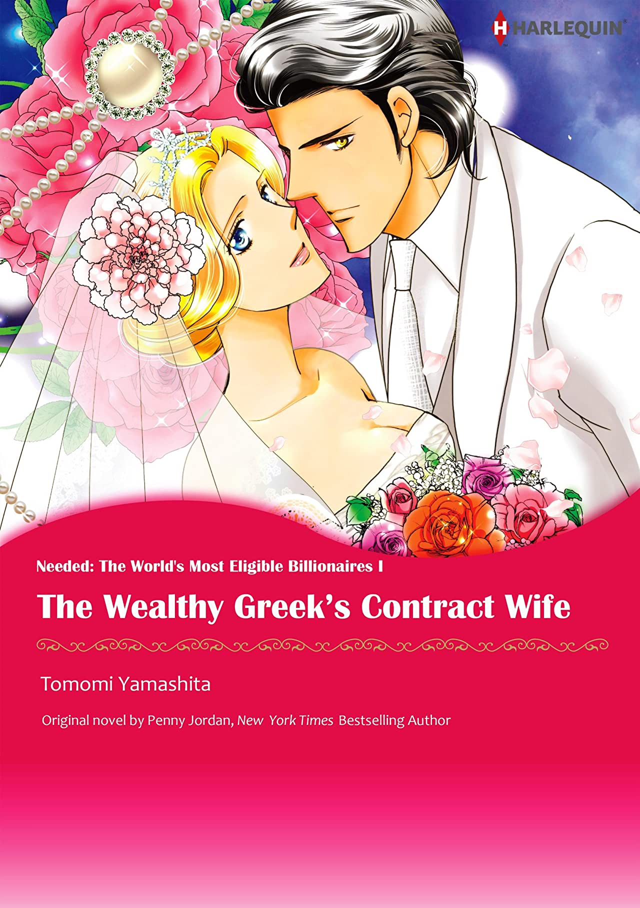 The Wealthy Greek's Contract Wife Vol. 1: Needed: The World's Most Eligible Billionaires I