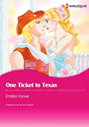One Ticket To Texas