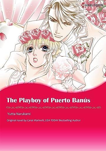 The Playboy of Puerto Banus