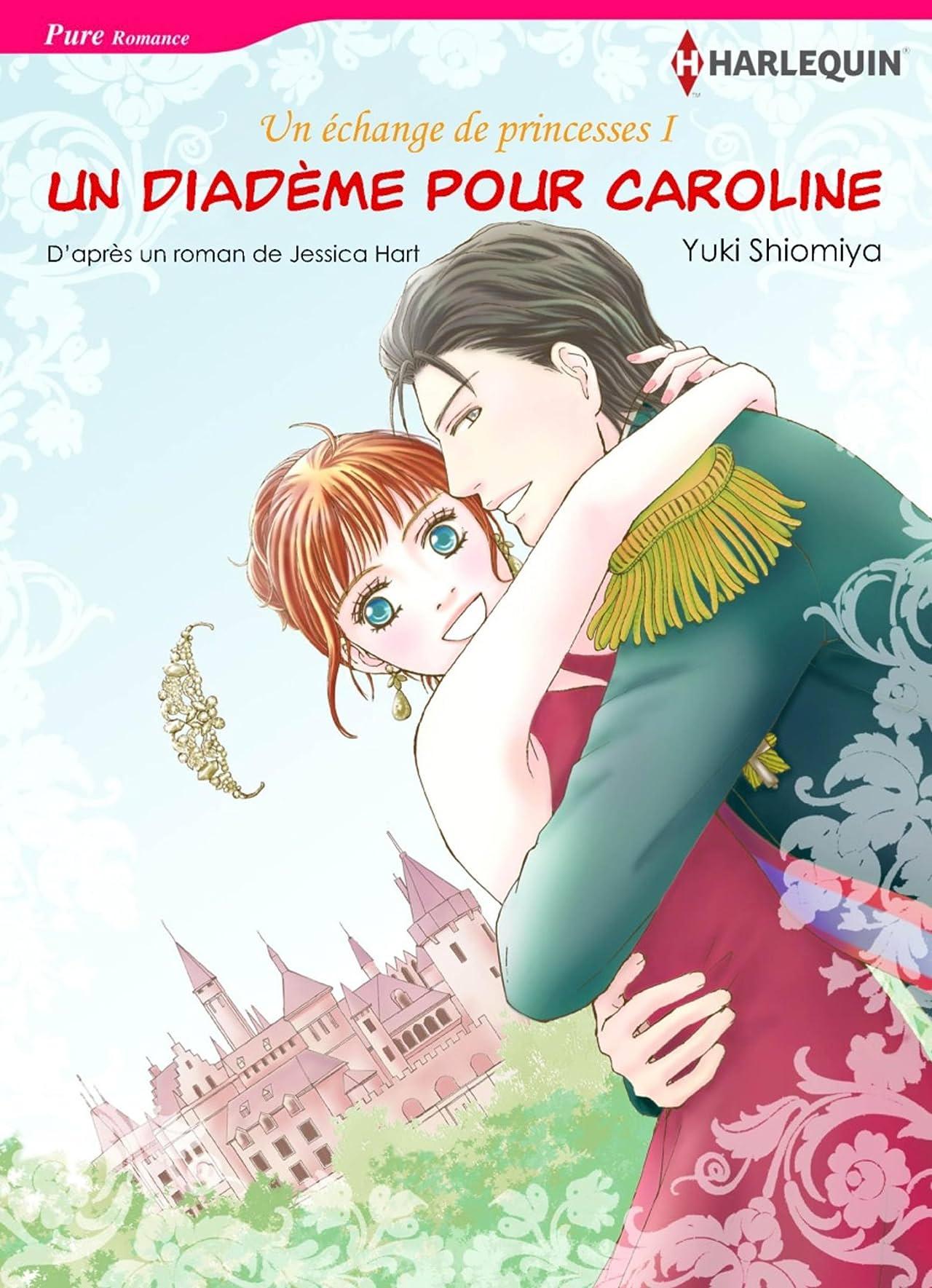 Un diadème pour Caroline Vol. 1: The Princess Swap