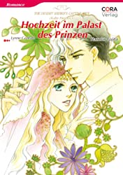 Hochzeit im Palast des Prinzen Vol. 1: The Rich, the Ruthless and the Really Handsome