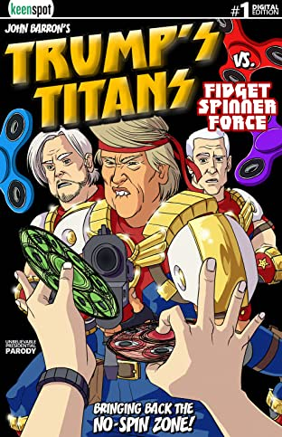 Trump's Titans vs. Fidget Spinner Force No.1