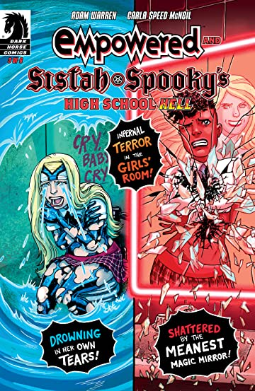Empowered and Sistah Spooky's High School Hell No.3