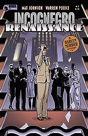 Incognegro: Renaissance #1