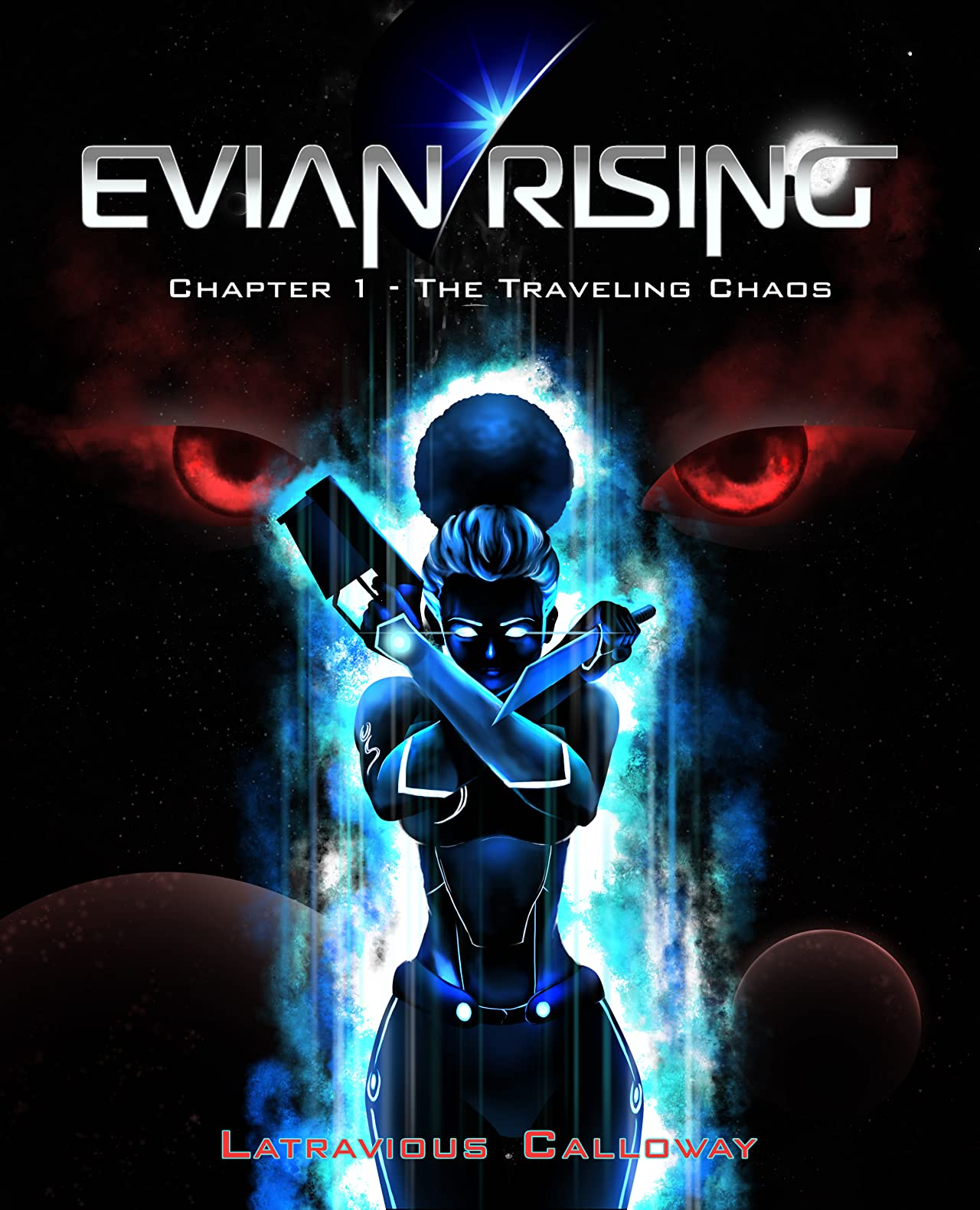 Evian Rising Vol. 1: The Traveling Chaos