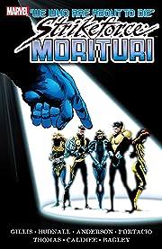 Strikeforce: Morituri Vol. 2