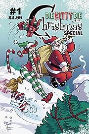 Die Kitty Die: Christmas Special #1