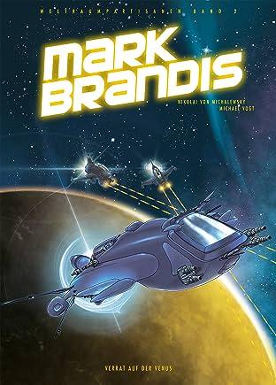 Mark Brandis Vol. 2: Verrat auf der Venus