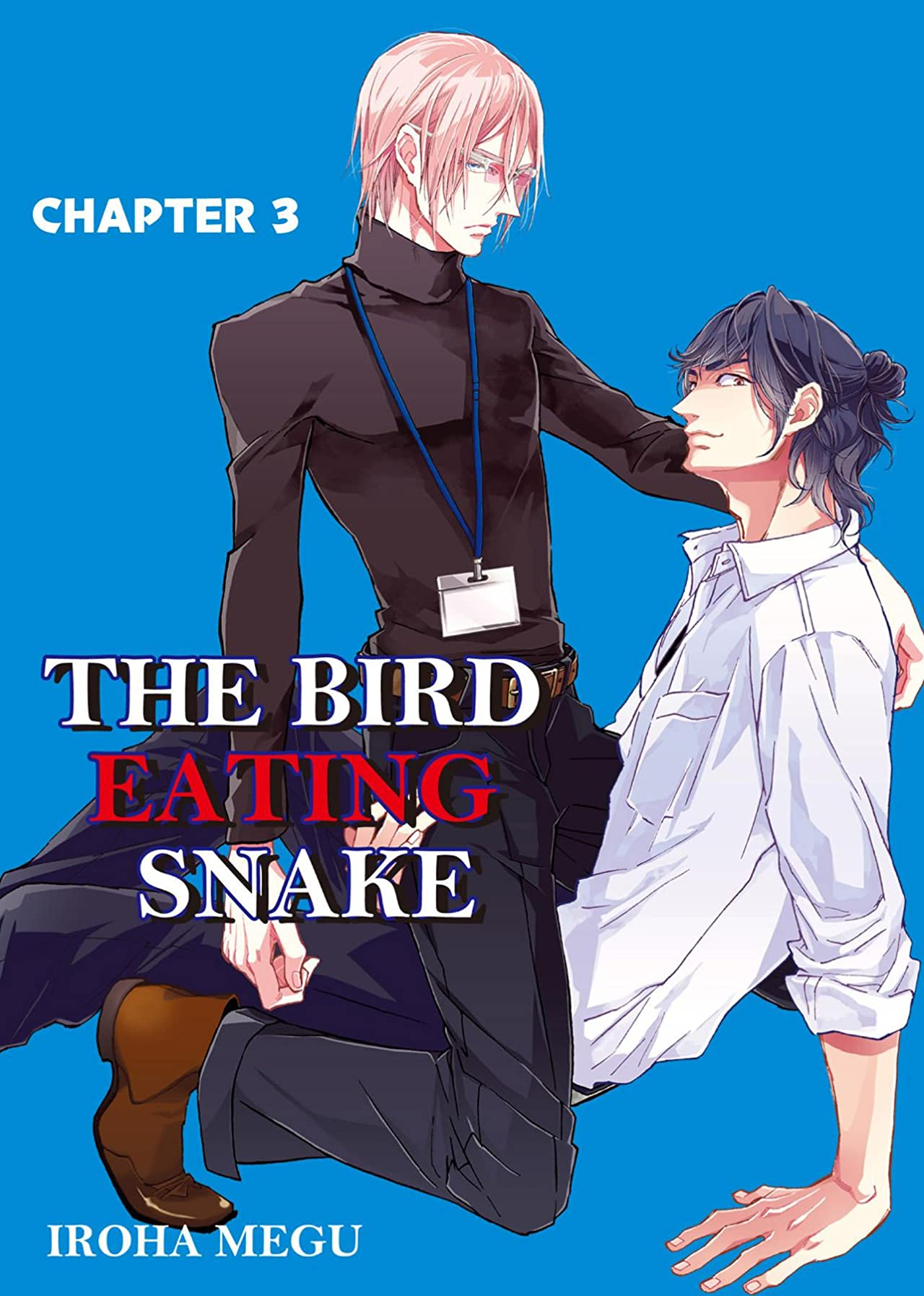 THE BIRD EATING SNAKE (Yaoi Manga) #3