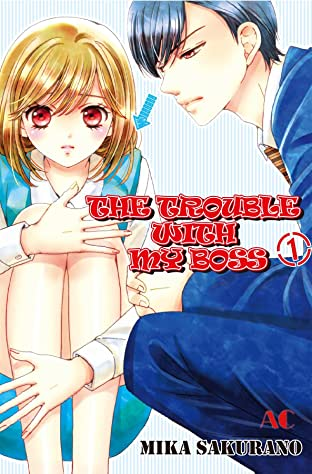 THE TROUBLE WITH MY BOSS Tome 1
