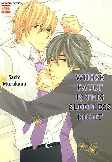 Whose Fault is this Sleepless Night (Yaoi Manga) Vol. 1