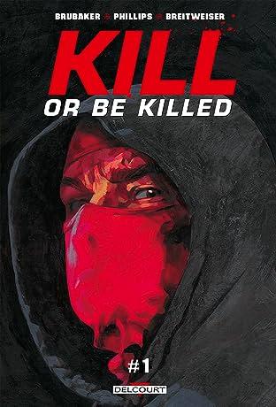 Kill or Be Killed: Chapitre gratuit