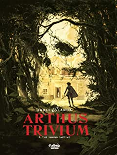 Arthus Trivium Vol. 3: The Young Captive