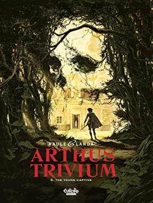 Arthus Trivium Tome 3: The Young Captive