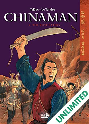 Chinaman Vol. 4: The Rust Eaters