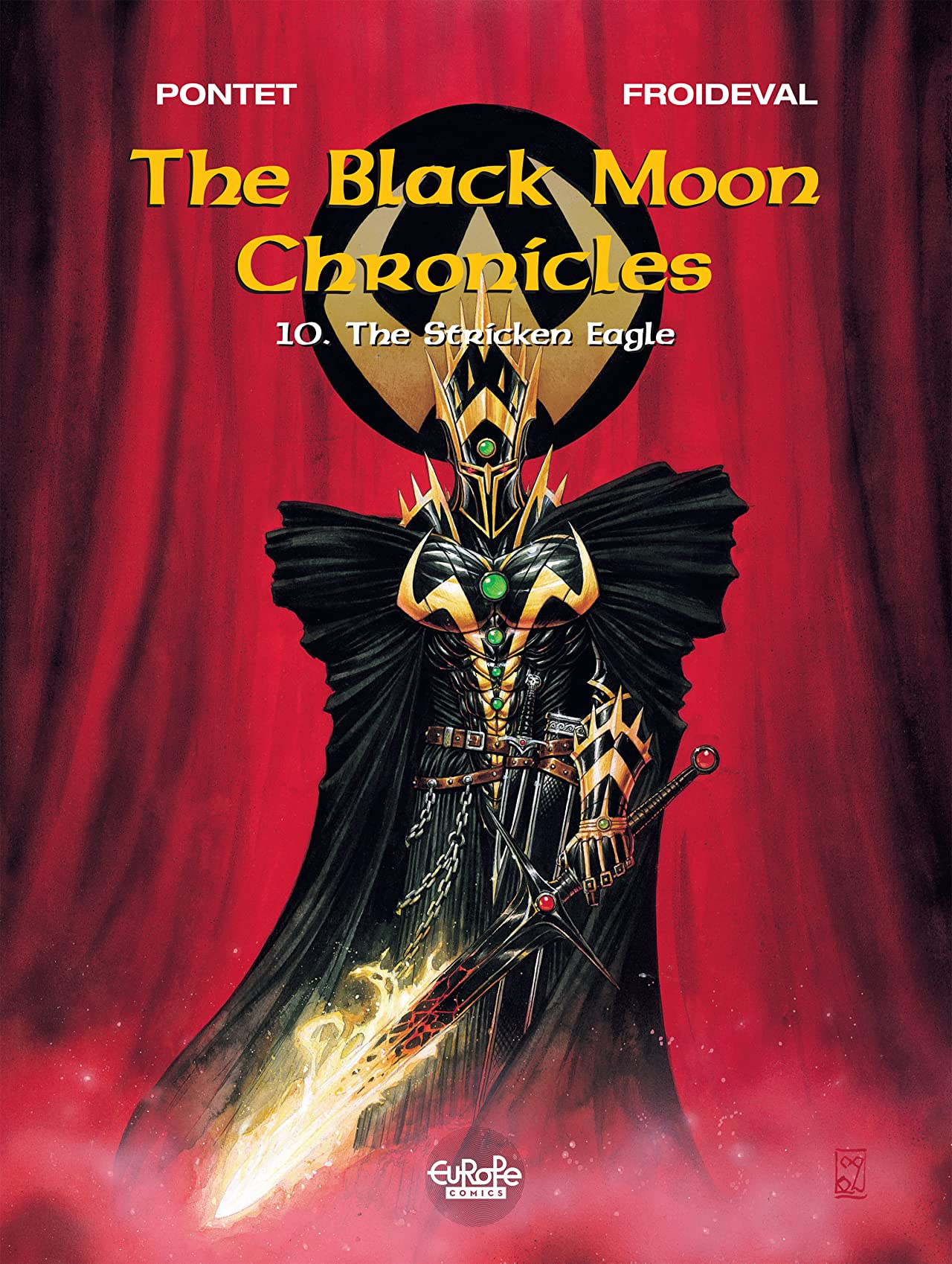 The Black Moon Chronicles Vol. 10: The Stricken Eagle