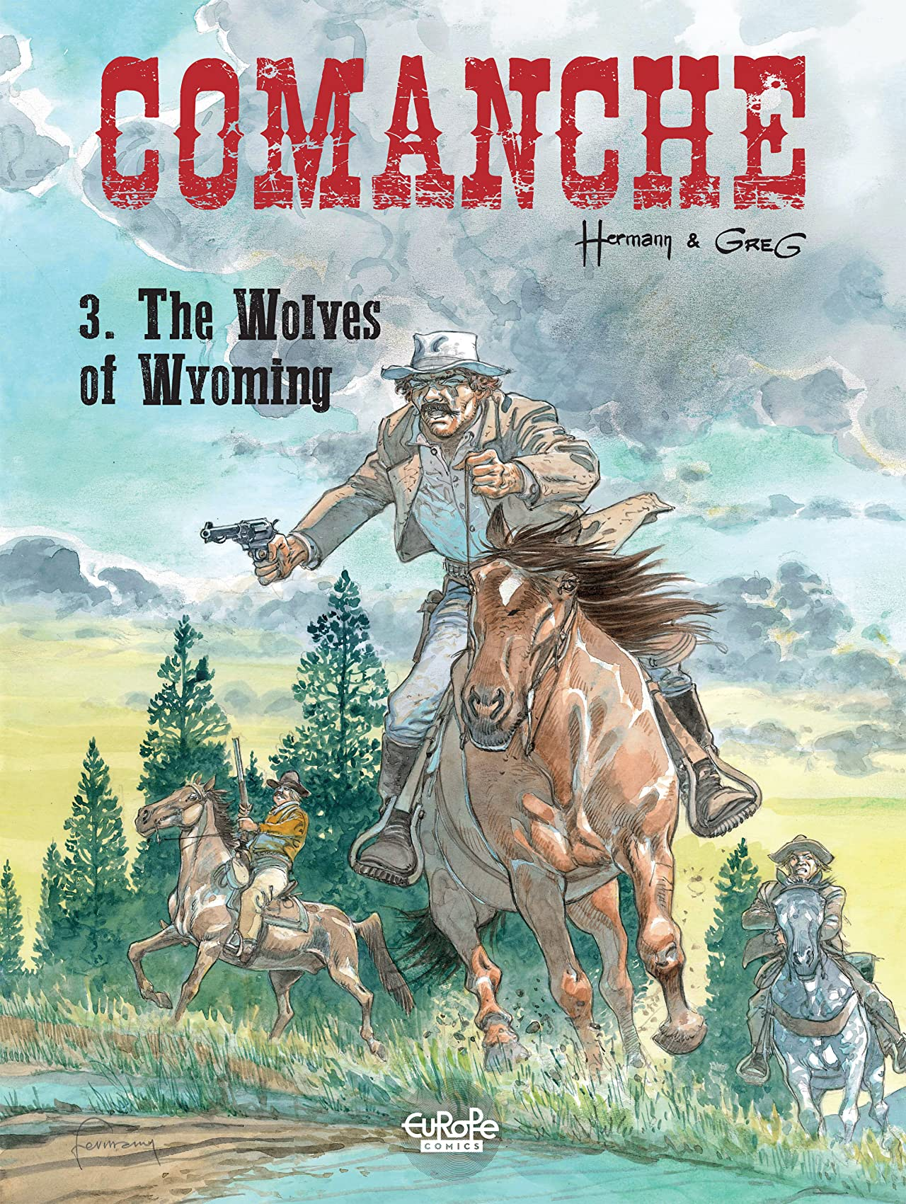 Comanche Vol. 3: The Wolves of Wyoming