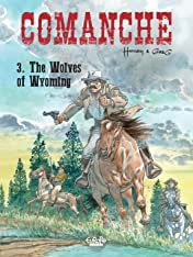 Comanche Tome 3: The Wolves of Wyoming