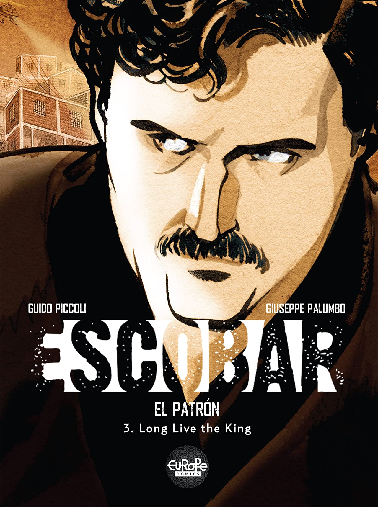 Escobar Vol. 3: Long Live the King