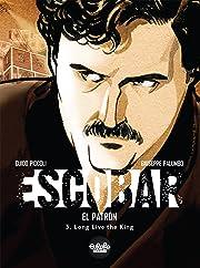 Escobar Vol. 3: Long Live the King