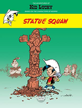 Kid Lucky Tome 3: Statue Squaw