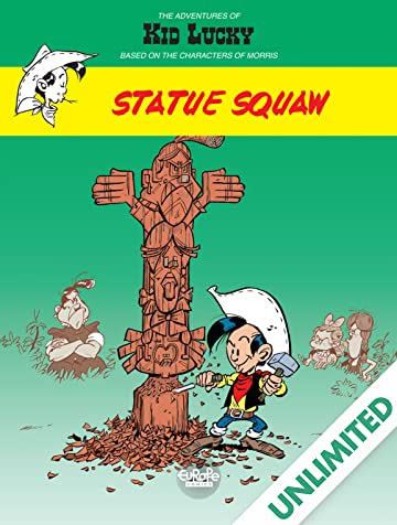 Kid Lucky Vol. 3: Statue Squaw