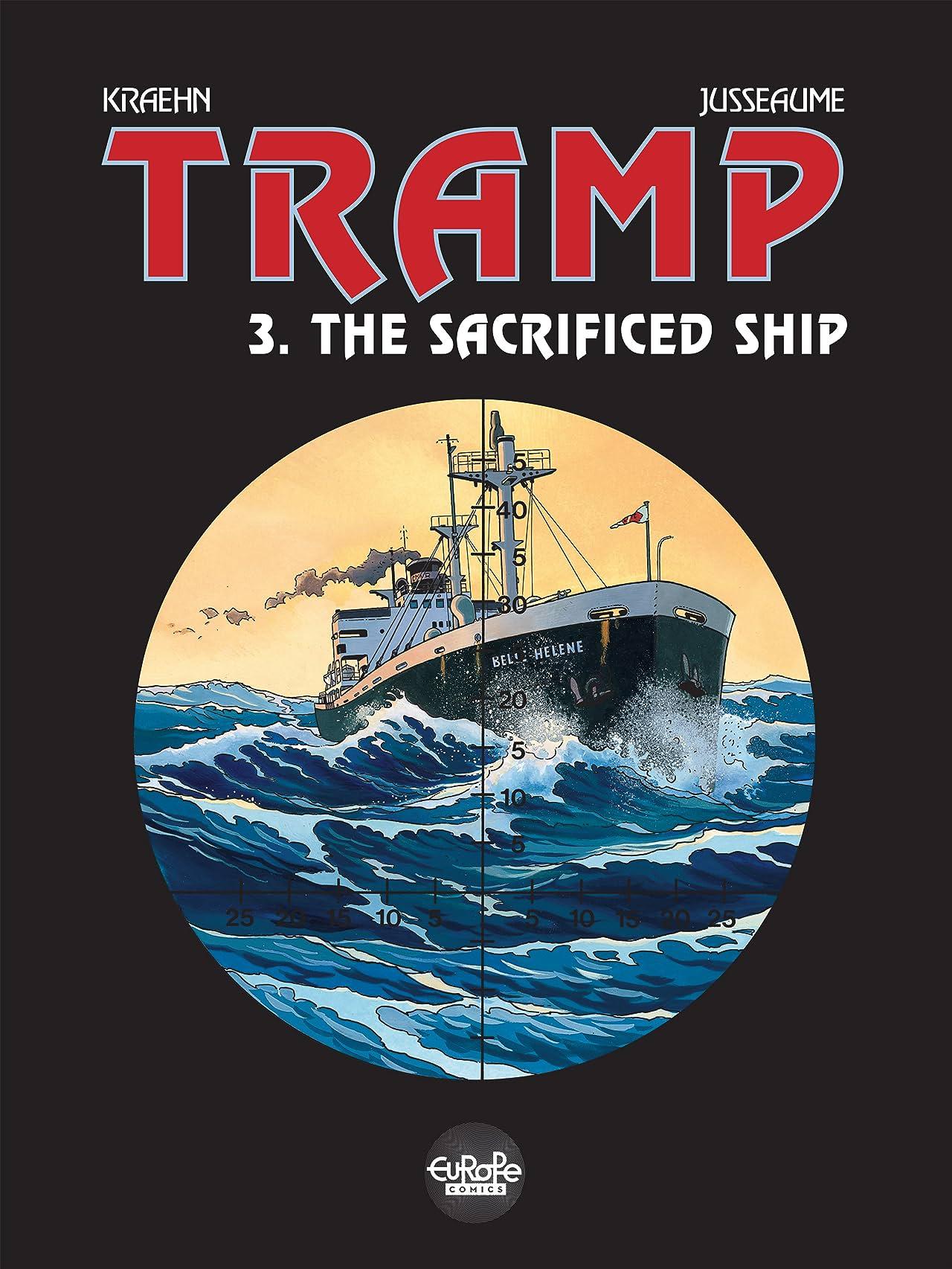 Tramp Vol. 3: The Sacrificed Ship