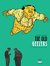 The Old Geezers Vol. 3: The One Who Got Away