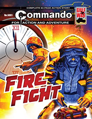 Commando #5081: Fire Fight