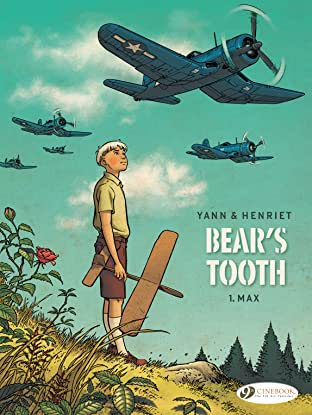 Bear's tooth Tome 1: Max