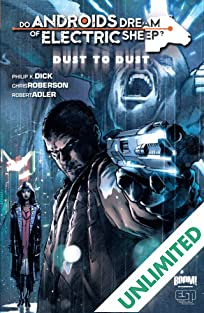 Do Androids Dream of Electric Sheep?: Dust To Dust Vol. 1