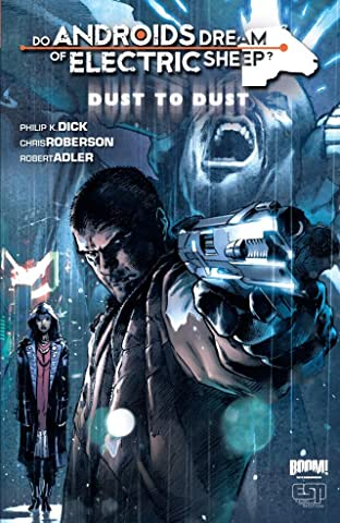 Do Androids Dream of Electric Sheep?: Dust To Dust Tome 1
