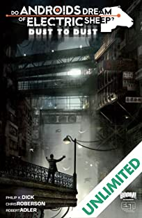 Do Androids Dream of Electric Sheep?: Dust To Dust Vol. 2