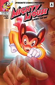 Mighty Mouse Vol. 1: Saving The Day