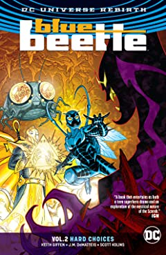 Blue Beetle (2016-2018) Tome 2: Hard Choices