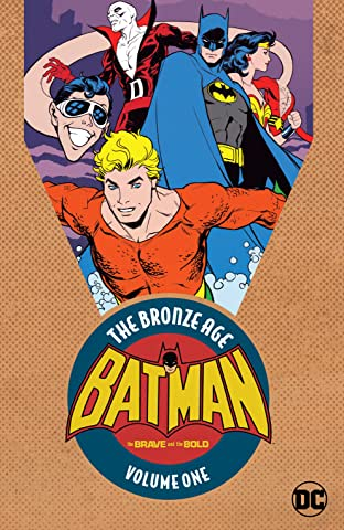 Batman in The Brave & the Bold: The Bronze Age Tome 1