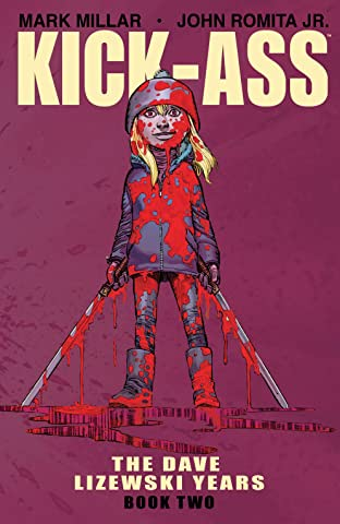 Kick-Ass: The Dave Lizewski Years Book 2