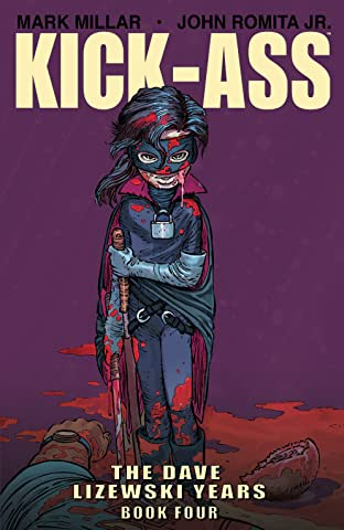 Kick-Ass: The Dave Lizewski Years Book 4