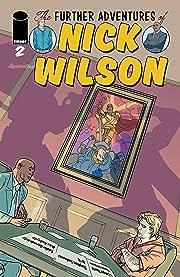 The Further Adventures Of Nick Wilson #2