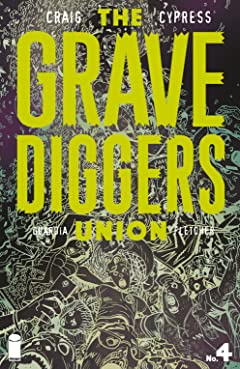 The Gravediggers Union No.4