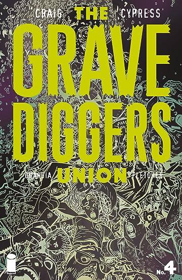 The Gravediggers Union #4