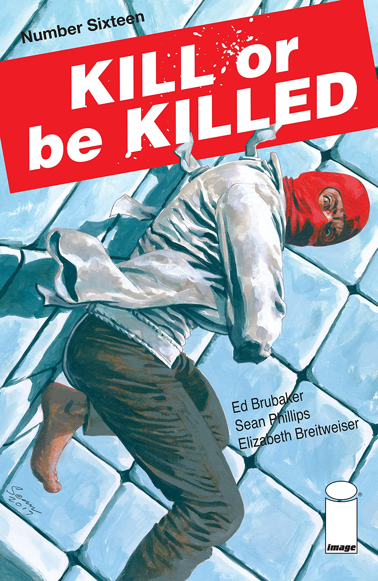 Kill Or Be Killed #16