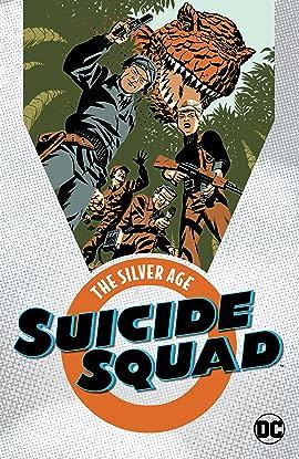 Suicide Squad: The Silver Age